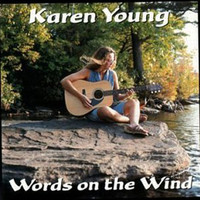 Karen Young - Words On The Wind