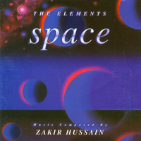 Zakir Hussain - The Elements - Space