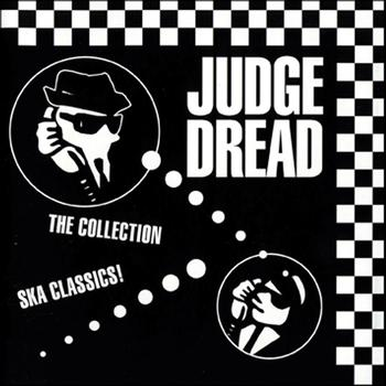 Judge Dread - The Collection - Ska Classics!