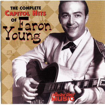 Faron Young - The Complete Capitol Hits Of Faron Young