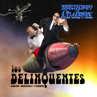 Los Delinqüentes - Mortadelo Y Filemon