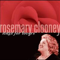 Rosemary Clooney - Rosemary Clooney Sings For Lovers