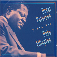 Oscar Peterson - Oscar Peterson Plays Duke Ellington