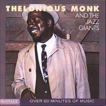 Thelonious Monk - Thelonious Monk And The Jazz Giants