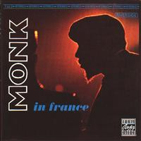 Thelonious Monk - Monk In France (Remastered)