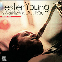 Lester Young - In Washington D.C. 1956, Vol. 2