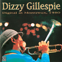 Dizzy Gillespie - Digital At Montreux 1980 (Remastered)
