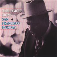 Thelonious Monk - San Francisco Holiday (Remastered)