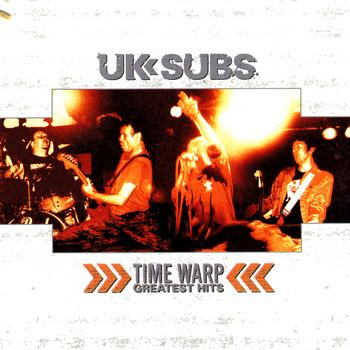 UK Subs - Time Warp:  Greatest Hits