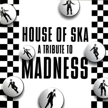Various Artists - House Of Ska - A Tribute To Madness