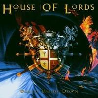 House Of Lords - World Upside Down
