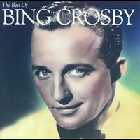 Bing Crosby - The Best Of Bing Crosby