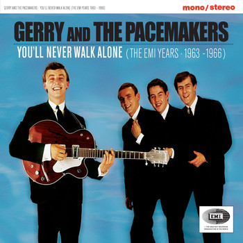 Gerry & The Pacemakers - You'll Never Walk Alone (The EMI Years 1963-1966)