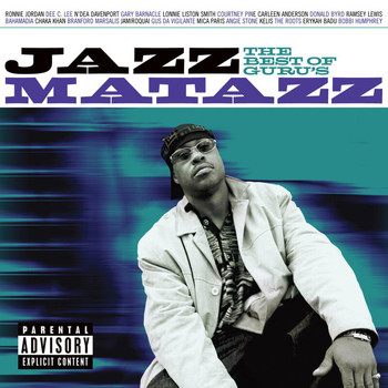 Guru - The Best Of Guru's Jazzmatazz (Explicit)