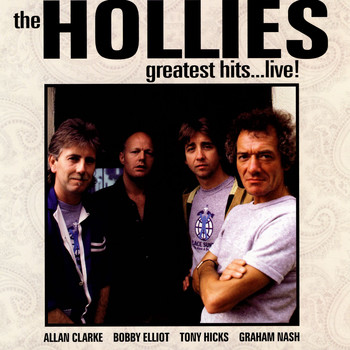 The Hollies - Greatest Hits, Live!