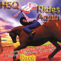 The Hampton String Quartet - HSQ Rides Again