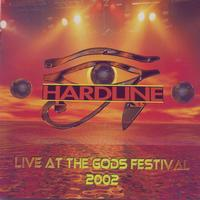 Hardline - Live At The Gods Festival 2002