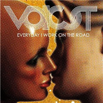 Voicst - Everyday I Work On The Road (Explicit)
