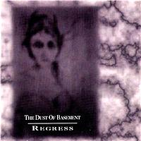 Dust of Basement - Regress