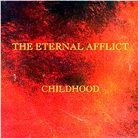 The Eternal Afflict - Childhood