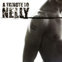 Various Artists - A Tribute To Nelly