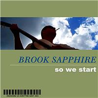 Brook Sapphire - So We Start