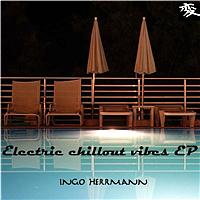 Ingo Herrmann - Electric Chillout Vibes