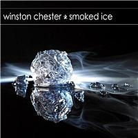 Winston Chester - Smoked Ice