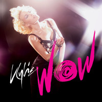 Kylie Minogue - Wow (Remixes; EP)