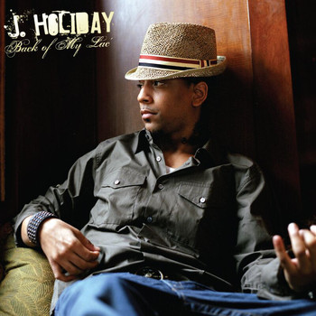 J Holiday - Back Of My Lac' (Deluxe)