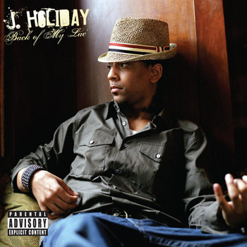 J Holiday - Back Of My Lac' (Deluxe [Explicit])