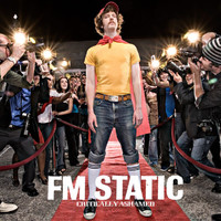 FM Static - Critically Ashamed