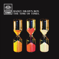 Badly Drawn Boy - The Time Of Times