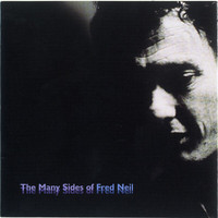 Fred Neil - The Many Sides Of Fred Neil
