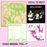 Minutemen - Post-Mersh, Vol. 3 (Explicit)