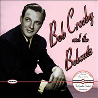 Bob Crosby and the Bobcats - Bob Crosby and the Bobcats: The Complete Standard Transcriptions