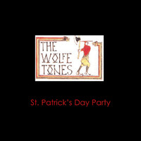 The Wolfe Tones - Download your St. Patrick's Day party