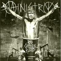 Ministry - Rio Grande Blood (Explicit)