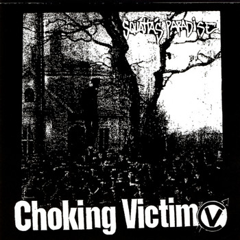 Choking Victim - Crack Rock Steady EP/Squatta's Paradise