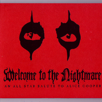 Various Artists - Welcome to the Nightmare - an All-Star Salute to Alice Cooper