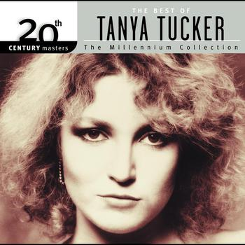 Tanya Tucker - 20th Century Masters: The Millennium Collection: Best Of Tanya Tucker