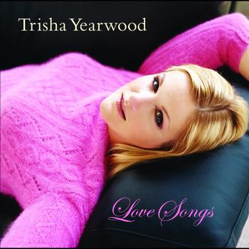 Trisha Yearwood - Love Songs