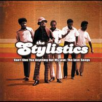 The Stylistics - Can't Give You Anything But My Love:The Love Songs