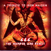 Various Artists - A Tribute To Iron Maiden: 666 The Number One Beast