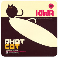 Kiwa - Phat Cat / Disco Infection