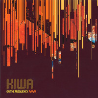 Kiwa - On the Frequency