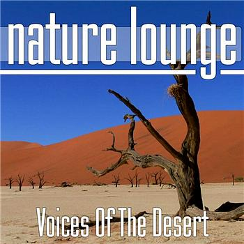Nature Lounge Club - Voices Of The Desert