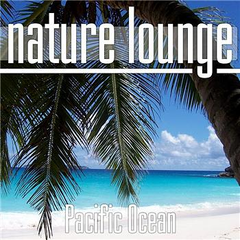 Nature Lounge Club - Pacific Ocean
