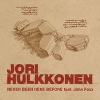 Jori Hulkkonen - Never Been Here Before Featuring John Foxx
