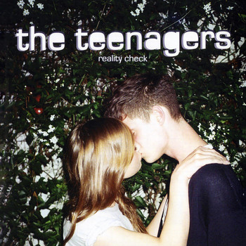 The Teenagers - Reality Check (Explicit)
